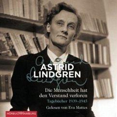Die Menschheit hat den Verstand verloren, 5 Audio-CDs - Lindgren, Astrid
