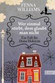 Wer einmal stirbt, dem glaubt man nicht / Dona Holstein Bd.1