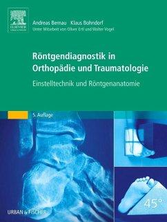 Röntgendiagnostik in Orthopädie und Traumatologie