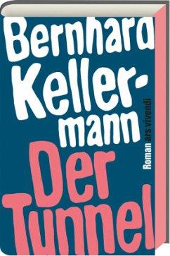 Der Tunnel - Kellermann, Bernhard