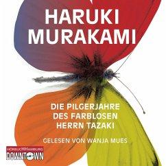 Die Pilgerjahre des farblosen Herrn Tazaki, 7 Audio-CDs - Murakami, Haruki