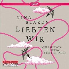 Liebten wir, 2 MP3-CDs - Blazon, Nina