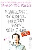Frühling, Sommer, Herbst und Günther