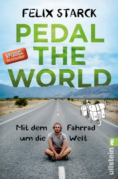 Pedal the World - Starck, Felix