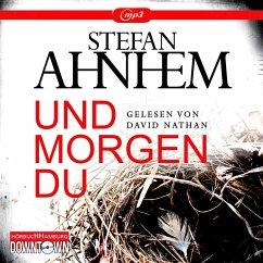 Und morgen du / Fabian Risk Bd.1 (2 MP3-CDs) - Ahnhem, Stefan
