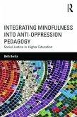 Integrating Mindfulness into Anti-Oppression Pedagogy