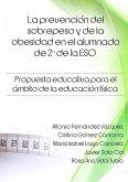 La prevención del sobrepeso y de la obesidad en el alumnado de 2º de la ESO. Propuesta educativa para el ámbito de la educación física.