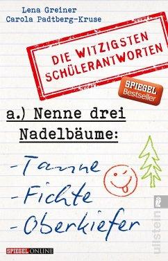 Nenne drei Nadelbäume: Tanne, Fichte, Oberkiefer - Greiner, Lena; Padtberg-Kruse, Carola
