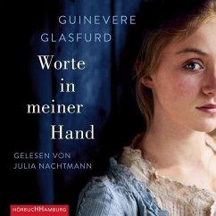 Worte in meiner Hand, 7 Audio-CDs - Glasfurd, Guinevere