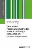 Qualitative Forschungsmethoden in der Erziehungswissenschaft (eBook, PDF)