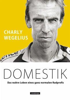 Domestik - Wegelius, Charly