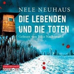 Die Lebenden und die Toten / Oliver von Bodenstein Bd.7 (8 Audio-CDs) - Neuhaus, Nele