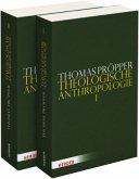 Theologische Anthropologie, 2 Bde.