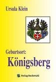 Geburtsort: Königsberg (eBook, ePUB)