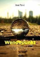 Wendepunkt (eBook, ePUB) - Raki, Ina