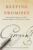 Keeping Promises, 78: The Royal Proclamation of 1763, Aboriginal Rights, and Treaties in Canada