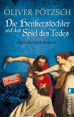 Die Henkerstochter und das Spiel des Todes / Henkerstochter Bd.6