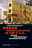 Urban Transformations in the U.S.A.