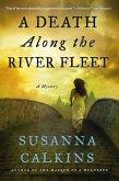 A Death Along the River Fleet: A Mystery