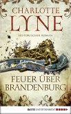 Feuer über Brandenburg (eBook, ePUB)