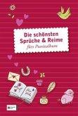 Die schönsten Sprüche & Reime fürs Poesiealbum (Mängelexemplar)