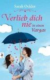 Verlieb dich nie in einen Vargas (Mängelexemplar)