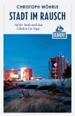 DuMont Reiseabenteuer Stadt im Rausch (eBook, ePUB)