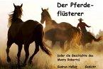 Der Pferdeflüsterer (oder die Geschichte des Monty Roberts) (eBook, ePUB)