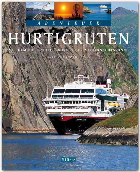 Abenteuer Hurtigruten - Küchler, Kai-Uwe; Küchler, Manfred