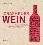 Crashkurs Wein (Mängelexemplar)