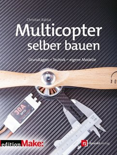 Multicopter selber bauen (eBook, PDF) - Rattat, Christian