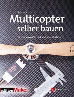 Multicopter selber bauen (eBook, PDF)