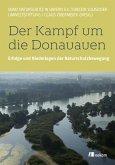 Der Kampf um die Donauauen (eBook, PDF)