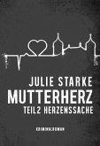 Mutterherz Teil 2 (eBook, ePUB)