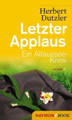 Letzter Applaus (eBook, ePUB) - Dutzler, Herbert