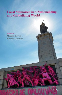 Local Memories in a Nationalizing and Globalizing World (eBook, PDF)