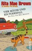 Vier Mäuse und ein Todesfall / Ein Fall für Mrs. Murphy Bd.20