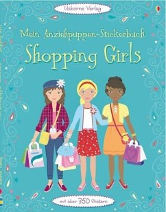 Mein Anziehpuppen-Stickerbuch: Shopping Girls