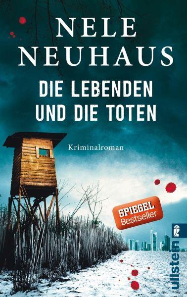 Die Lebenden und die Toten / Oliver von Bodenstein Bd.7 - Neuhaus, Nele