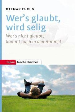 Wer's glaubt, wird selig - Fuchs, Ottmar