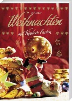 Dr. Oetker Weihnachten mit Kindern backen, Blec...