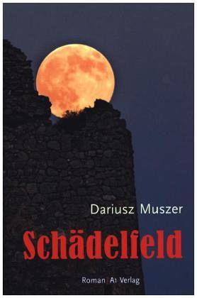 Schädelfeld - Muszer, Dariusz