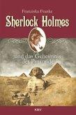 Sherlock Holmes und das Geheimnis der Pyramide / Sherlock Holmes Bd.7