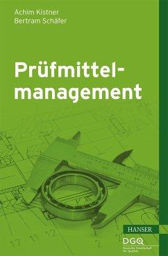 Prüfmittelmanagement - Kistner, Achim; Schäfer, Bertram