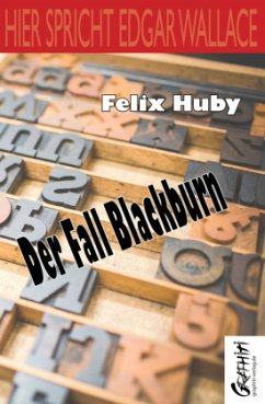 Der Fall Blackburn - Huby, Felix
