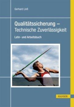 Qualitätssicherung - Technische Zuverlässigkeit - Linß, Gerhard