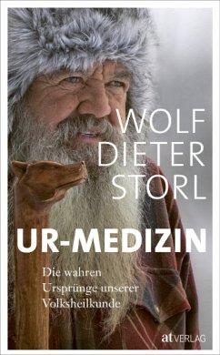 Ur-Medizin - Storl, Wolf-Dieter