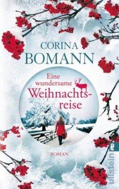 Eine wundersame Weihnachtsreise - Bomann, Corina
