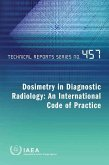 Dosimetry in Diagnostic Radiology: An International Code of Practice