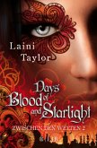 Days of Blood and Starlight / Zwischen den Welten Bd.2